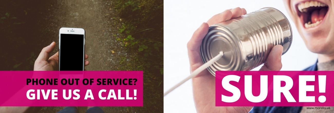 Phone out of service? Call us!