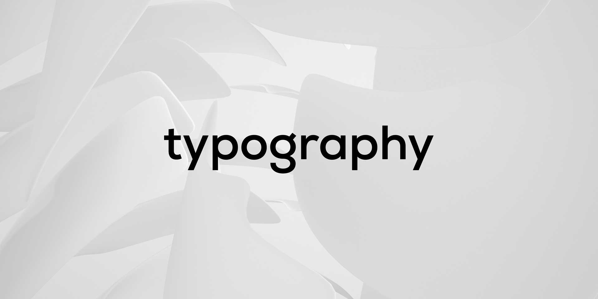 Typography and the creation of messages